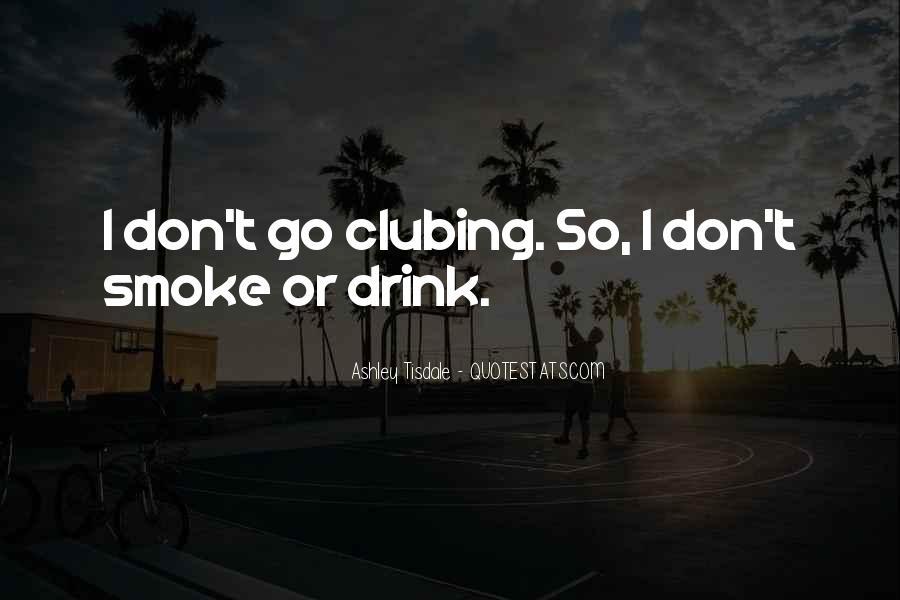 Clubing Quotes #1663895