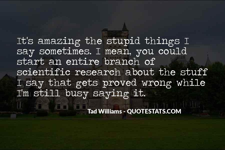 Quotes About Scientific Research #1230678