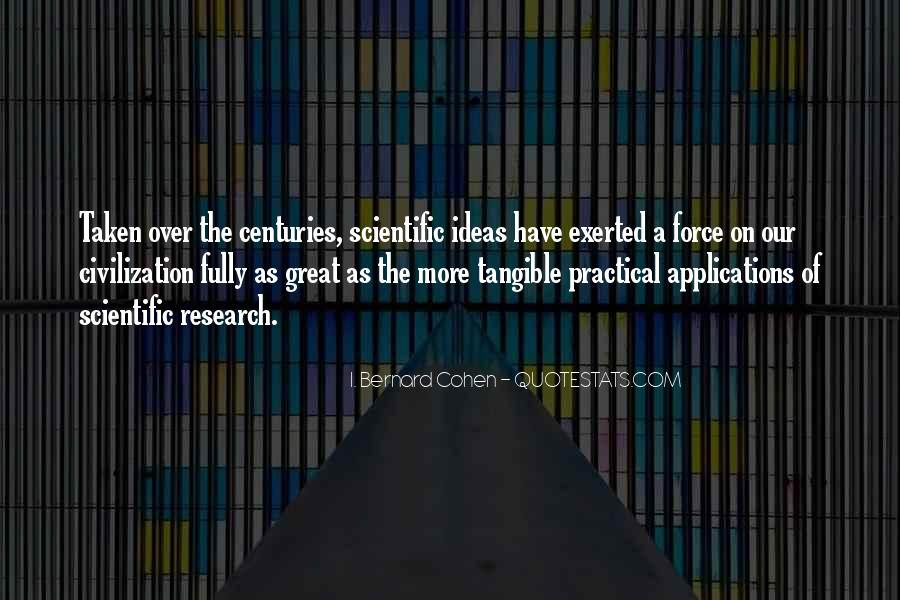 Quotes About Scientific Research #1359940