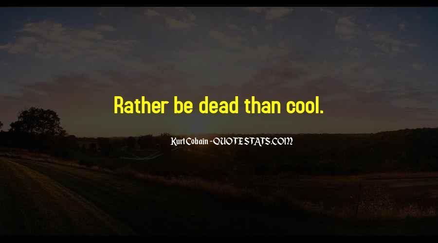 Cobain's Quotes #109566