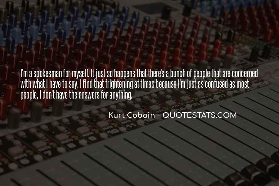 Cobain's Quotes #1108879