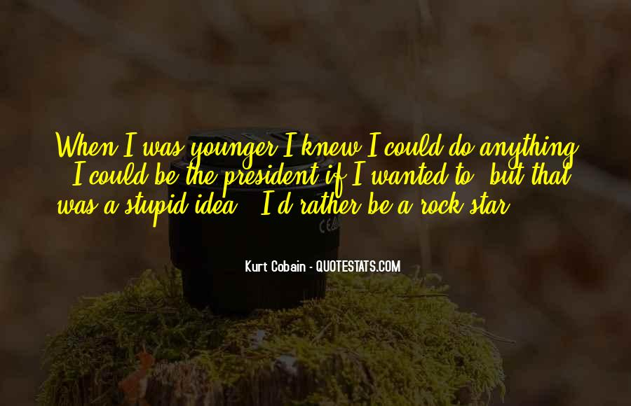 Cobain's Quotes #11894