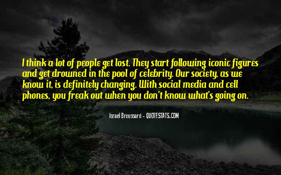 Quotes About Cell Phones Changing Society #494762