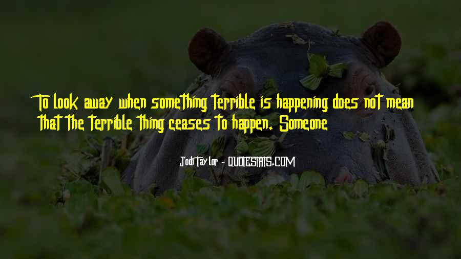 Quotes About Something Not Happening #1138141