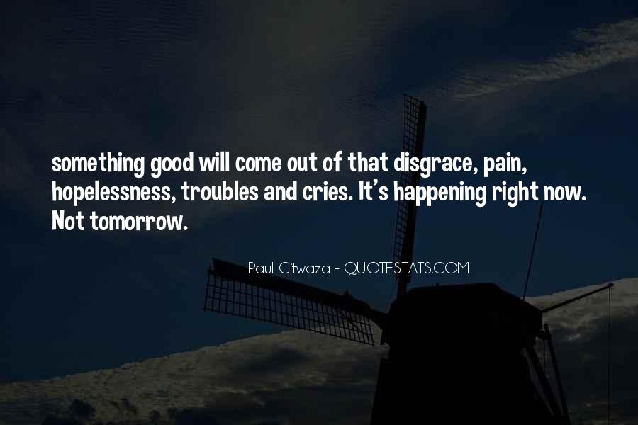 Quotes About Something Not Happening #1168582