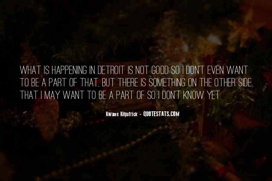 Quotes About Something Not Happening #1235082