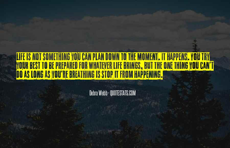 Quotes About Something Not Happening #1239007