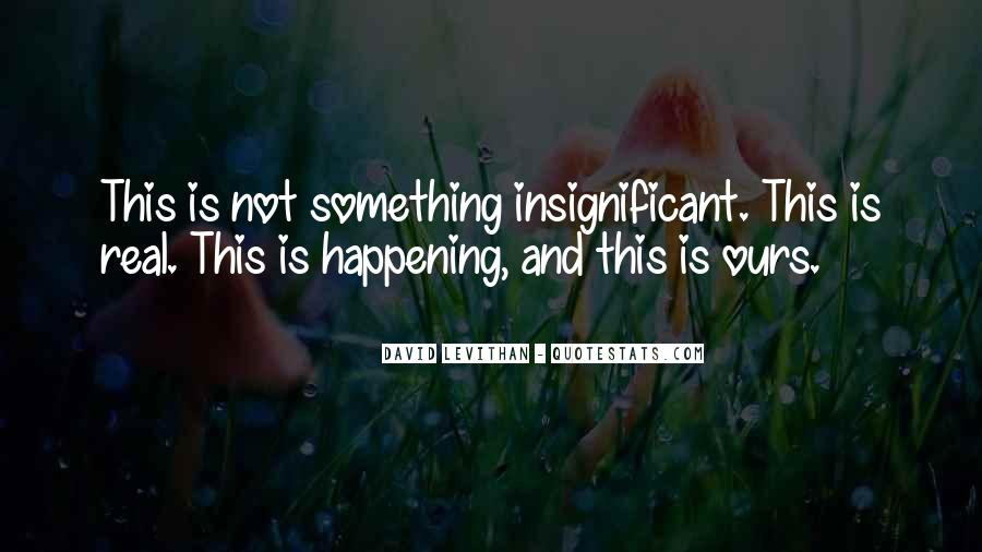 Quotes About Something Not Happening #1252030