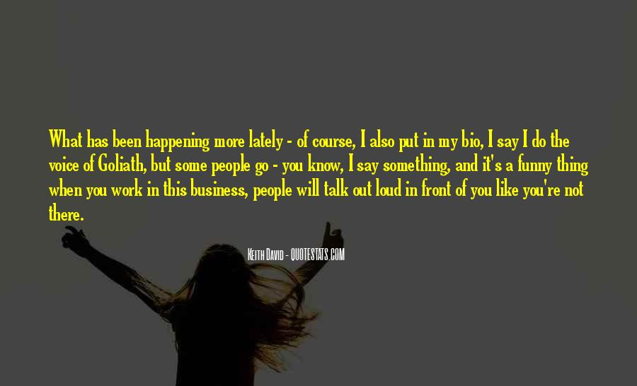 Quotes About Something Not Happening #1333895