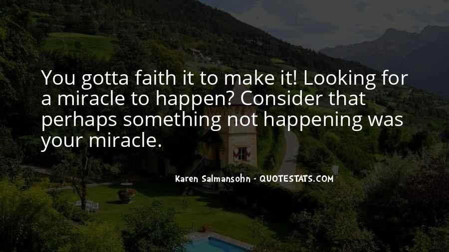 Quotes About Something Not Happening #193610