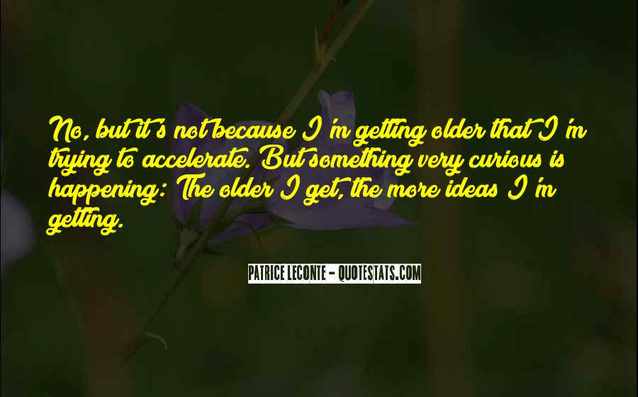 Quotes About Something Not Happening #283213