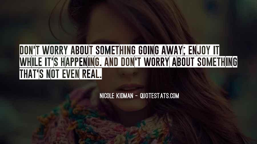 Quotes About Something Not Happening #287622