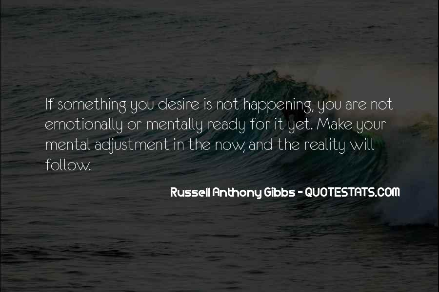 Quotes About Something Not Happening #386022
