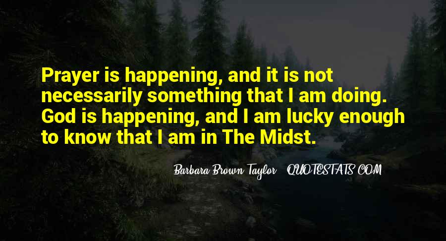 Quotes About Something Not Happening #541113