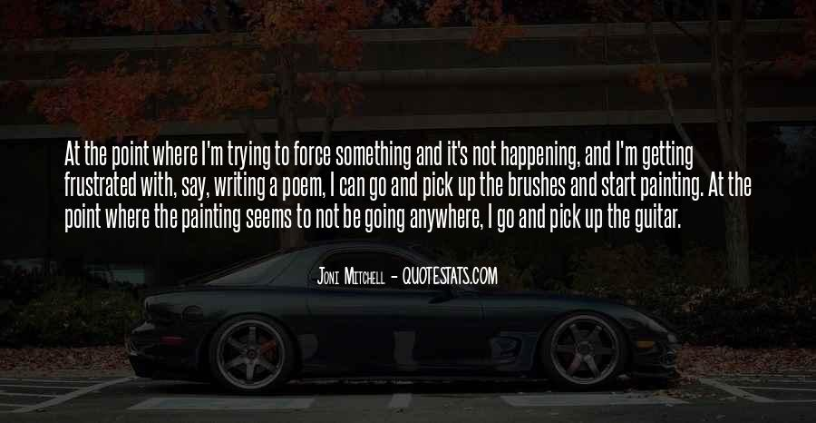 Quotes About Something Not Happening #544256