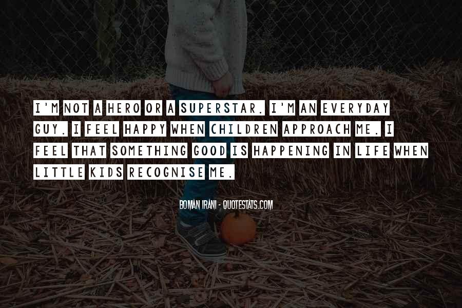 Quotes About Something Not Happening #637326