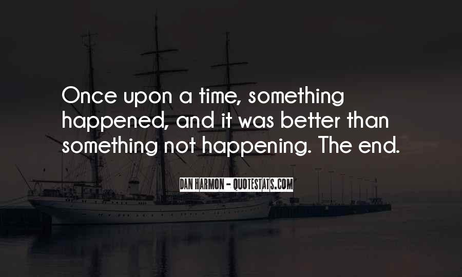 Quotes About Something Not Happening #660748
