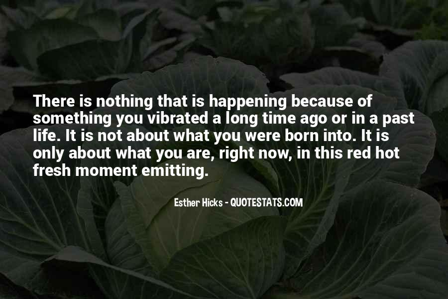 Quotes About Something Not Happening #746666