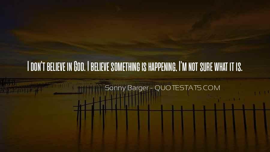 Quotes About Something Not Happening #821256