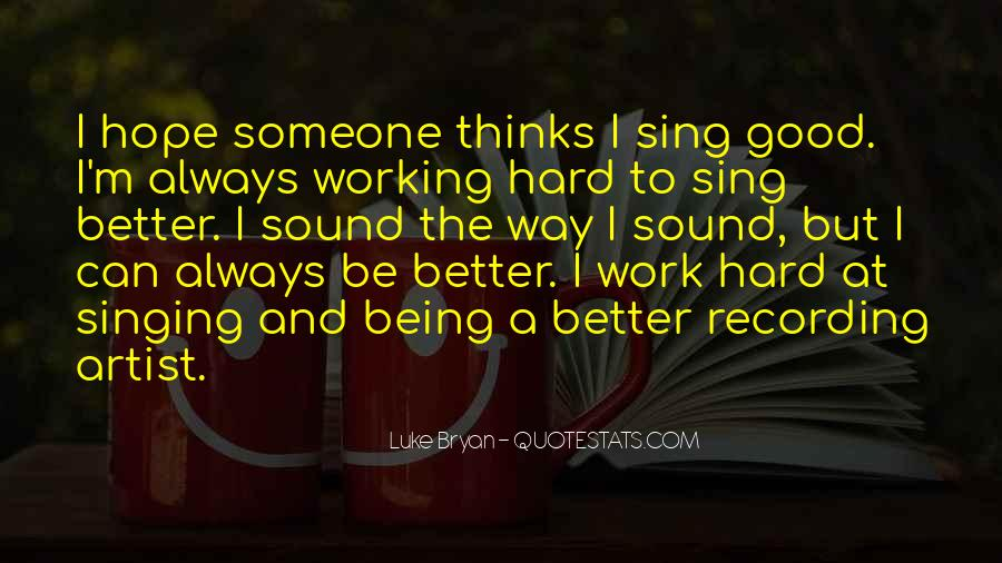 Quotes About Not Good In Singing #171395