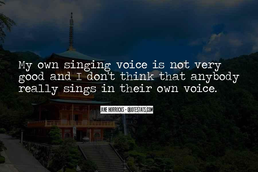 Quotes About Not Good In Singing #1776274