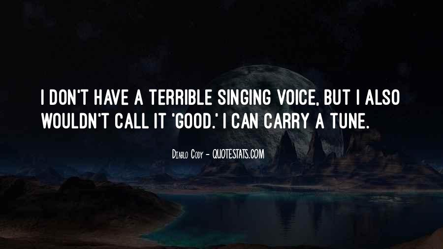 Quotes About Not Good In Singing #345538