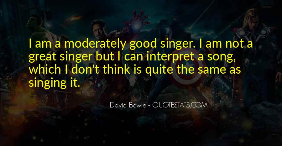 Quotes About Not Good In Singing #458139