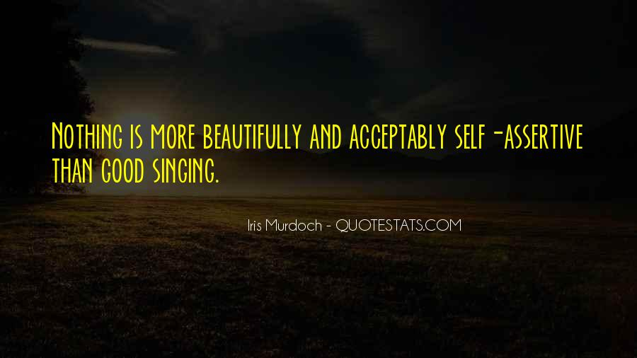 Quotes About Not Good In Singing #74259