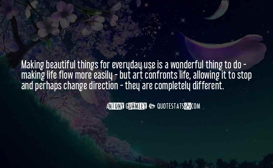 Quotes About Everyday Use #1781545
