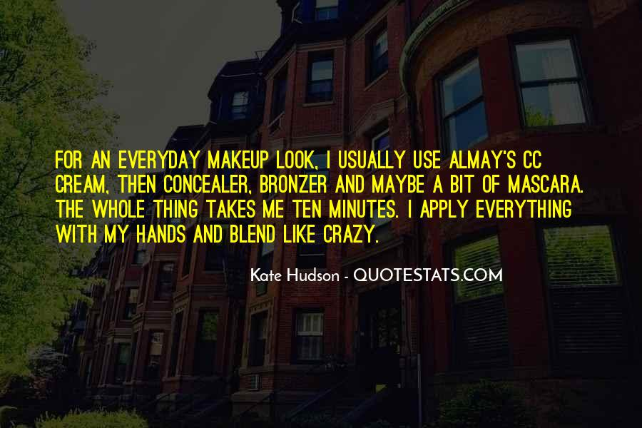 Quotes About Everyday Use #247976