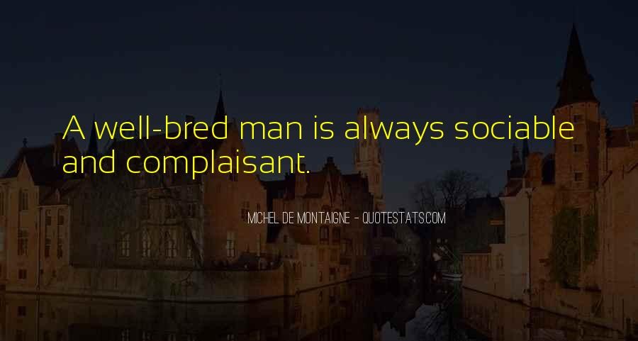 Complaisant Quotes #1853471