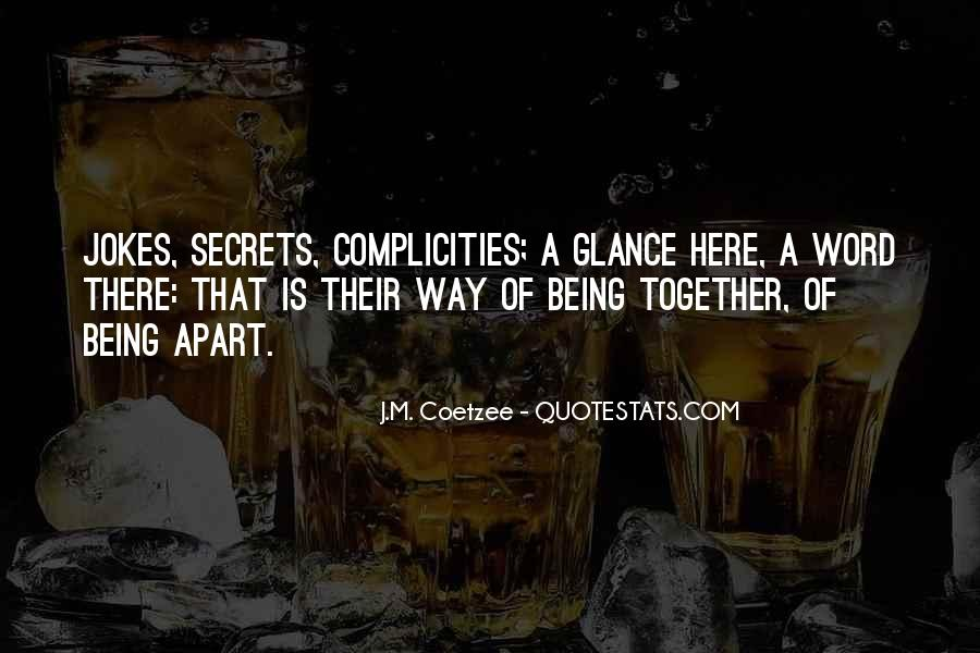 Complicities Quotes #1681921