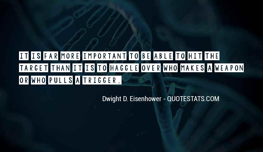 Quotes About Eisenhower #279094