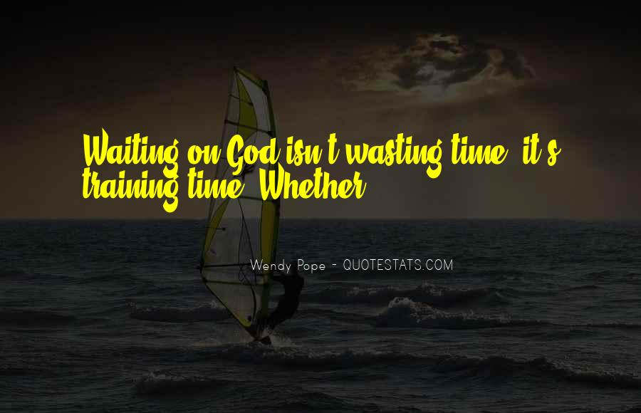 Quotes About Waiting In God's Time #1148968