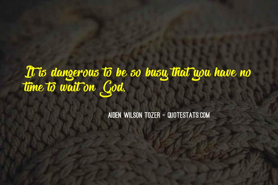 Quotes About Waiting In God's Time #1343794