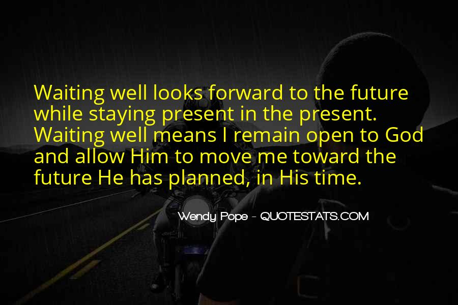 Quotes About Waiting In God's Time #1470938