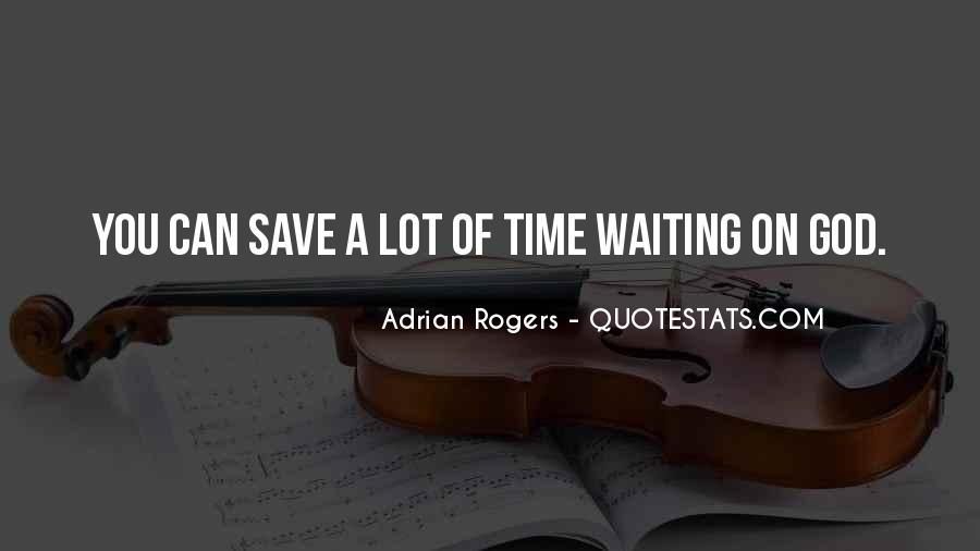 Quotes About Waiting In God's Time #386691
