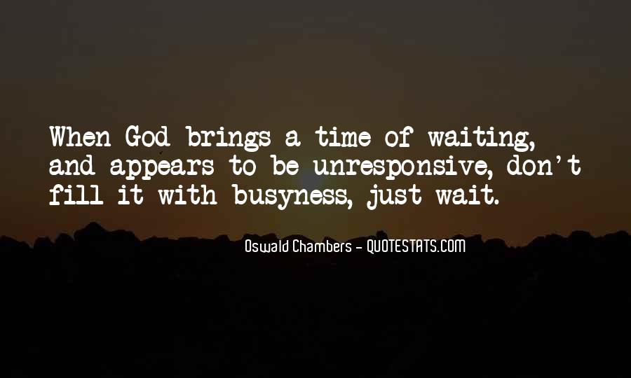 Quotes About Waiting In God's Time #93903