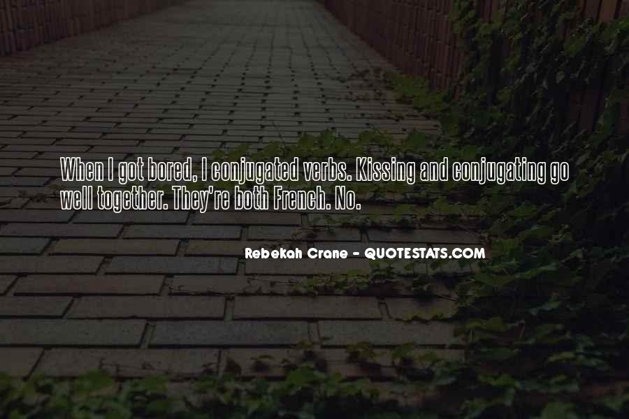 Conjugating Quotes #16445