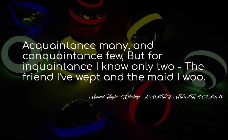 Conquaintance Quotes #1061586