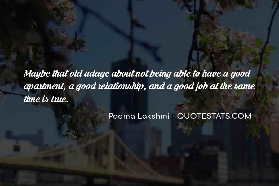 Quotes About Something Being Too Good To Be True #323544