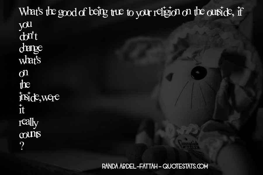 Quotes About Something Being Too Good To Be True #380504