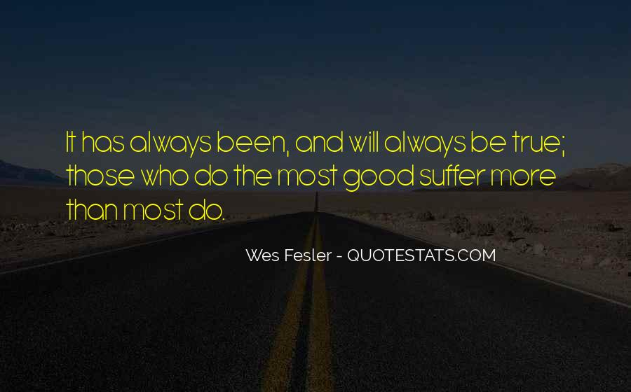 Quotes About Something Being Too Good To Be True #46027