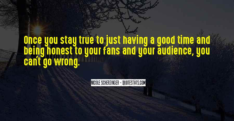Quotes About Something Being Too Good To Be True #616059