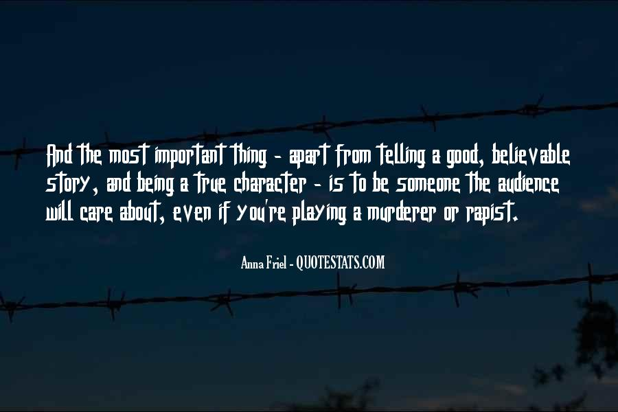 Quotes About Something Being Too Good To Be True #693792