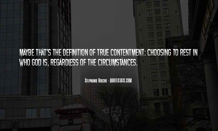 Contentment's Quotes #791964