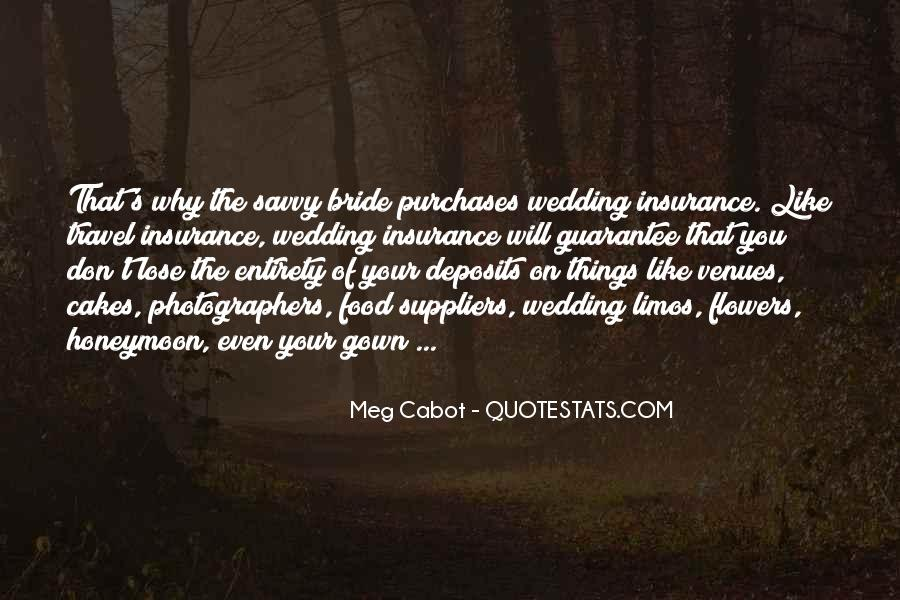 Quotes About Wedding Venues #537614