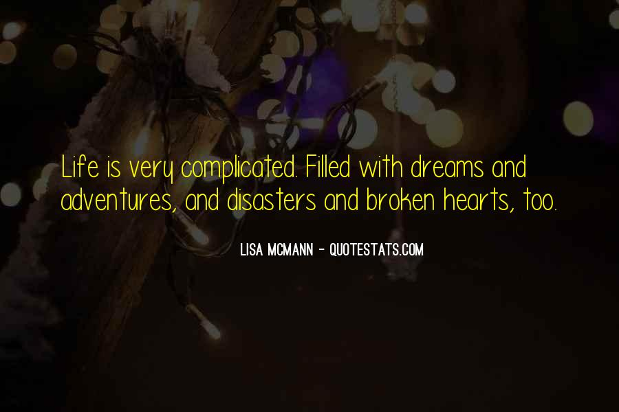 Quotes About Broken Hearts And Dreams #1415046