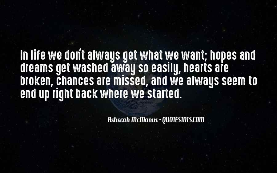 Quotes About Broken Hearts And Dreams #1431395
