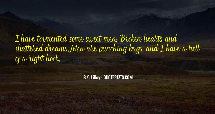 Quotes About Broken Hearts And Dreams #629896